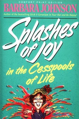 Splashes Of Joy - Paperback   -     By: Barbara Johnson