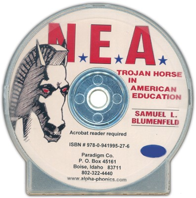 NEA: Trojan Horse in American Education on CD-Rom   -     By: Sam Blumenfeld