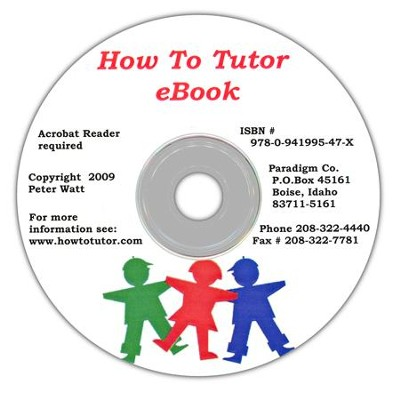 How to Tutor on CD-ROM  Contains all Three How to Tutor Subjects  -     By: Samuel Blumenfeld