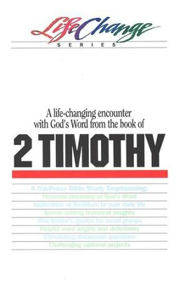 2 Timothy, LifeChange Bible Study   -