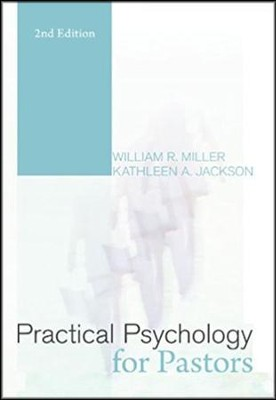 Practical Psychology for Pastors  -     By: William R. Miller