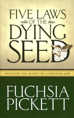 Five Laws of the Dying Seed  -     By: Fuchsia Pickett