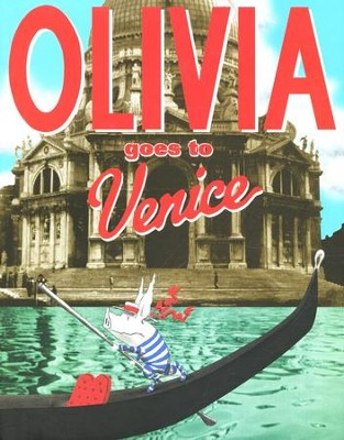 Olivia Goes to Venice  -     By: Ian Falconer