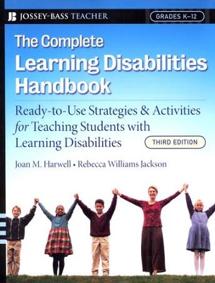 Complete Learning Disabilities Handbook: Ready-to-Use Strategies & Activities for Teaching Students with Learning disabilities 3ed  -     By: Joan M. Harwell, Rebecca Williams Jackson
