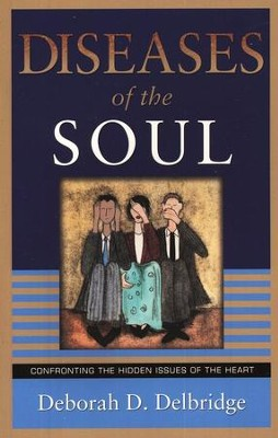 Diseases of the Soul  -     By: Deborah Delbridge