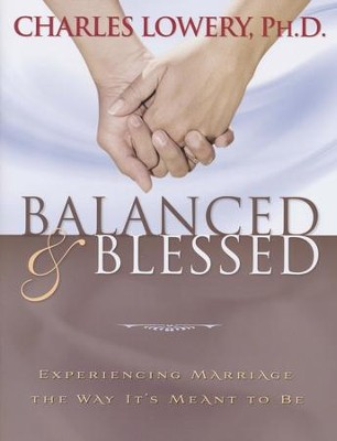 Balanced and Blessed Participant Book  -     By: Charles Lowery