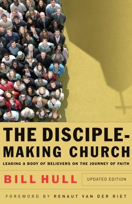 Disciple-Making Church, The - eBook  -     By: Bill Hull
