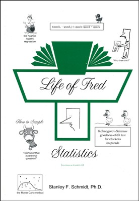 Life of Fred: Statistics  -     By: Stanley F. Schmidt Ph.D.