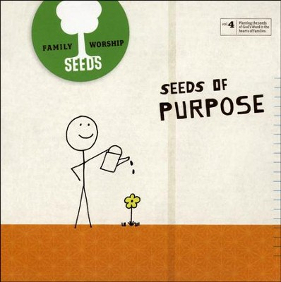 Seeds Family Worship Vol. 4: Purpose CD   -