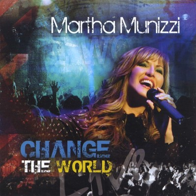 Change The World CD   -     By: Martha Munizzi