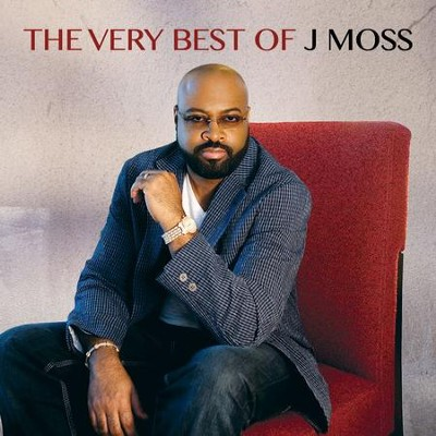 The Very Best of J Moss   -     By: J Moss
