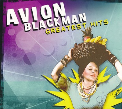 Avion Blackman Greatest Hits   -     By: Avion Blackman