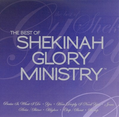 The Best of Shekinah Glory Ministry CD   -     By: Shekinah Glory Ministry