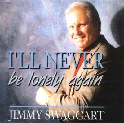 I'll Never Be Lonely Again CD   -     By: Jimmy Swaggart