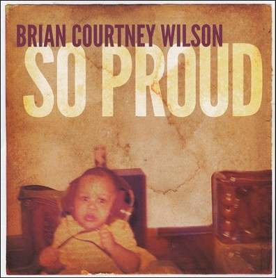 So Proud, CD   -     By: Brian Courtney Wilson