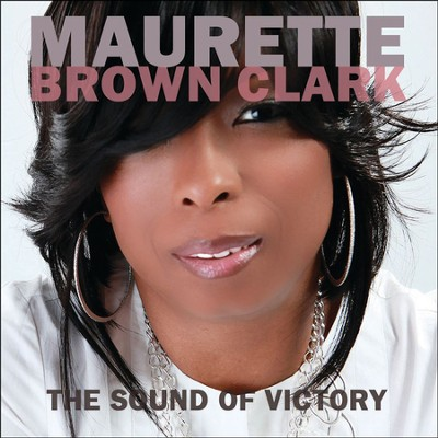 The Sound of Victory   -     By: Maurette Brown Clark