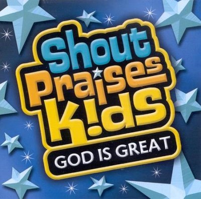 Shout Praises Kids: God Is Great CD   -