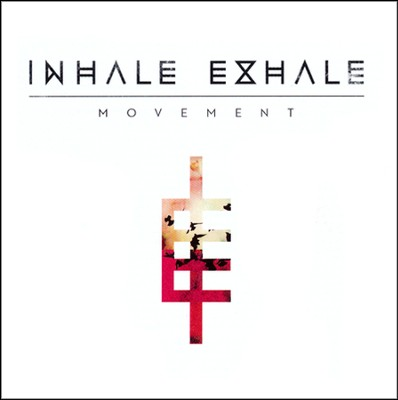Movement   -     By: Inhale Exhale