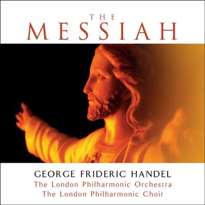 The Messiah (Platinum Edition)   -     By: London Philharmonic Orchestra & Choir