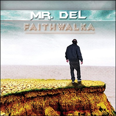 FaithWalka   -     By: Mr. Del