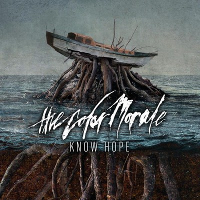 Know Hope   -     By: The Color Morale
