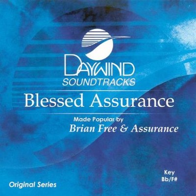 Blessed Assurance, Accompaniment CD   -     By: Brian Free & Assurance