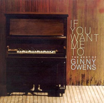 If You Want Me To: The Best of Ginny Owens, Compact Disc [CD]   -     By: Ginny Owens