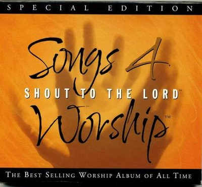 Shout to the Lord: Songs 4 Worship, Special Edition CD  -     By: Various Artists