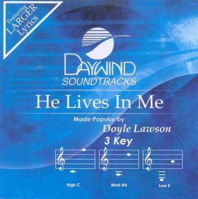 He Lives In Me, Accompaniment CD   -     By: Doyle Lawson & Quicksilver