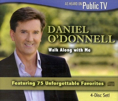 Walk Along With Me 4 CD Set   -     By: Daniel O'Donnell