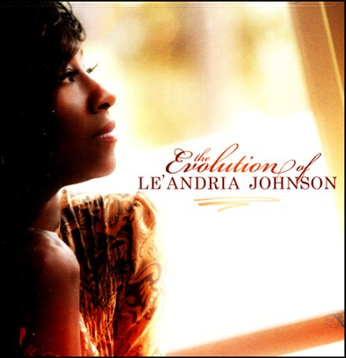 The Evolution of Le' Andria Johnson   -     By: Le'Andria Johnson