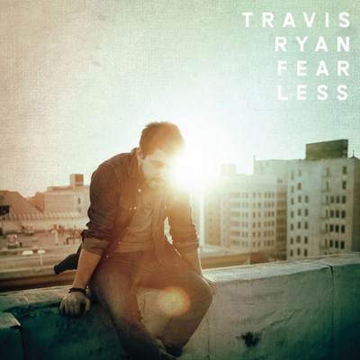 Fearless   -     By: Travis Ryan