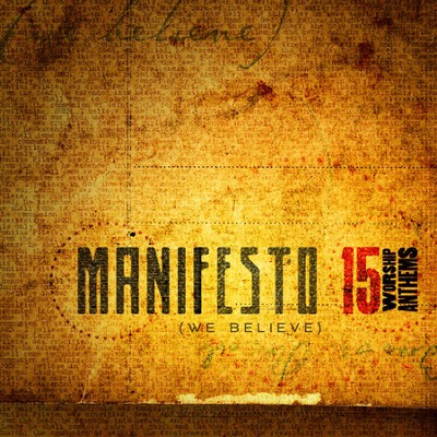 Manifesto (We Believe), CD   -