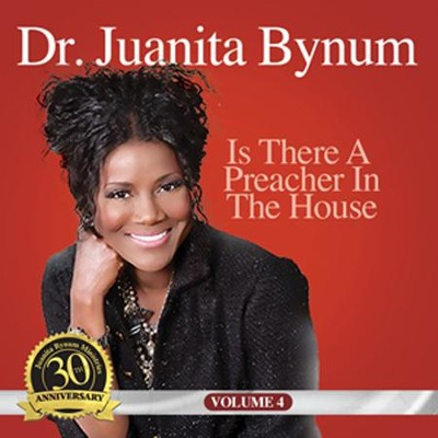 Is There A Preacher In the House?   -     By: Juanita Bynum
