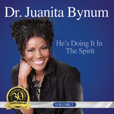 He's Doing It In the Spirit   -     By: Juanita Bynum