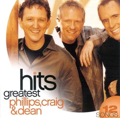 Greatest Hits: Phillips, Craig & Dean CD   -     By: Phillips Craig & Dean