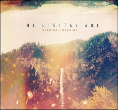 Evening:Morning   -     By: The Digital Age