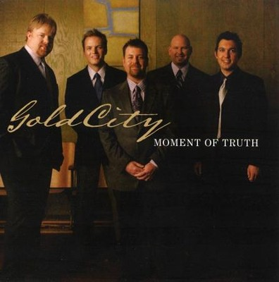 Moment Of Truth CD   -     By: Gold City