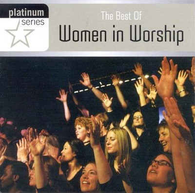 The Best of Women in Worship CD   -     By: Women In Worship