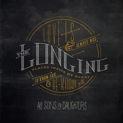 The Longing (Vinyl)   -     By: All Sons & Daughters