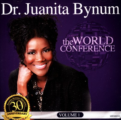 The World Conference   -     By: Juanita Bynum