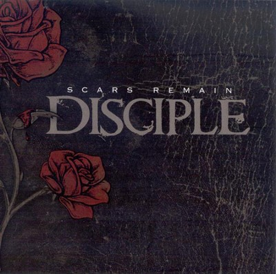 Scars Remain CD  -     By: Disciple