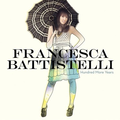 Hundred More Years - High Key Track without BGVs  [Music Download] -     By: Francesca Battistelli