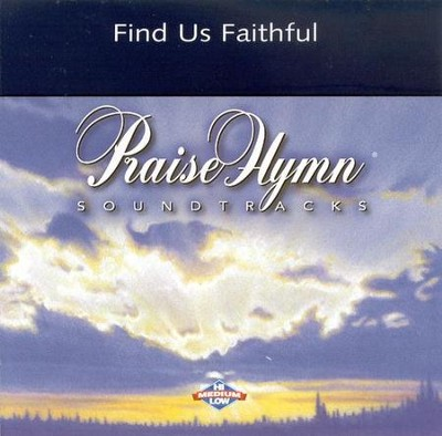 Find Us Faithful, Accompaniment CD   -     By: Steve Green