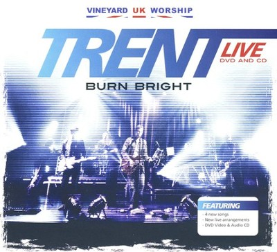 Burn Bright CD   -     By: Trent