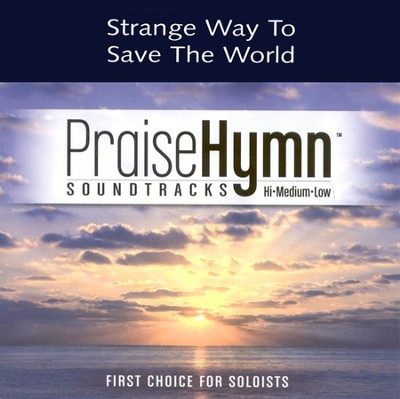 Strange Way To Save The World, Accompaniment CD   -     By: 4Him