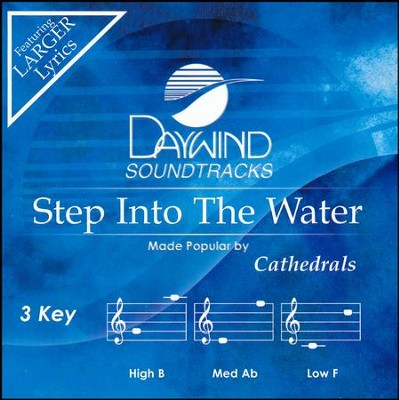 Step Into The Water, Acc CD   -     By: The Cathedrals