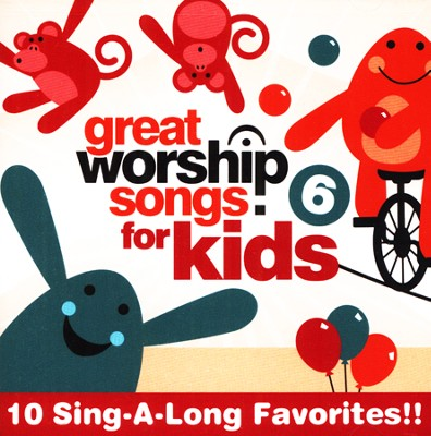 Great Worship Songs for Kids, Volume 6 CD  -     By: Kids Praise Band