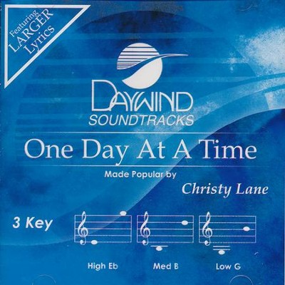 One Day At A Time, Accompaniment Track  -     By: Christy Lane
