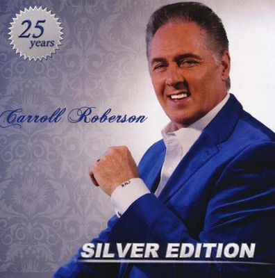 Silver Edition   -     By: Carroll Roberson